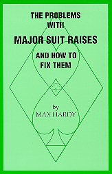 prroblems major suit raises max hardy